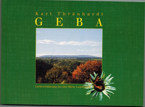 Karl Thränhardt, Geba